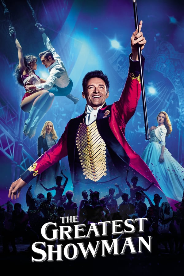 The Greatest Showman (2017),