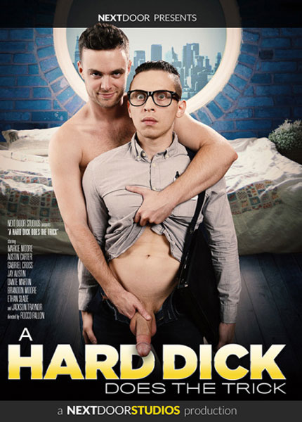 A Hard Dick Does The Trick (2018)