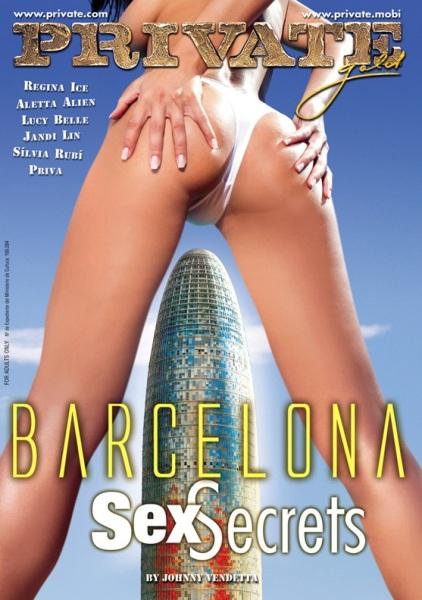 Private Gold 99 - Barcelona Sex Secrets (2008/WEBRip/SD)
