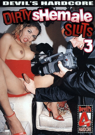 Dirty Shemale Sluts 3 (2007)