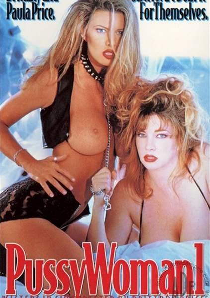 Pussywoman 1 (1994/DVDRip) (Alicia Rio, Brittany, Christina Angel, Danyel Cheeks, Isis Nile, Lynn LeMay, Paula Price, Sierra, Eric Price, Jonathan Morgan, Tom Byron) Coast To Coast [DVDRip]