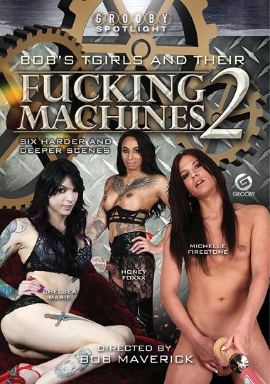 Bob's Tgirls And Their Fucking Machines 2 (2017)