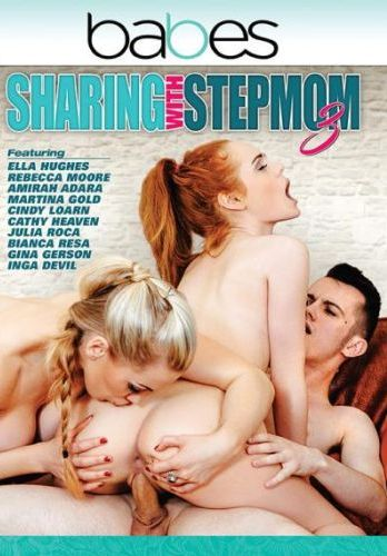Sharing With Stepmom 3 (2018)