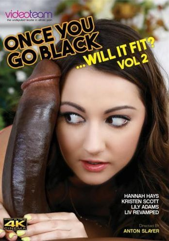 Once You Go Black Will It Fit 2 (2018)