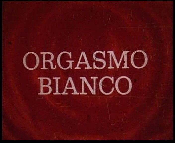 Orgasmo Bianco (La Chatte de la Voisine) (1980)