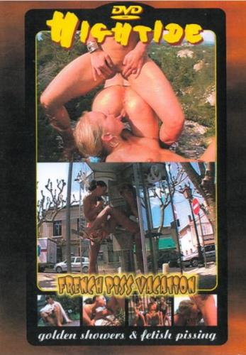Hightide 56 - French Piss Vacation (SD/700 MB)
