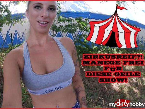 HannaSecret [FullHD] Zirkusreif  - Manege frei fuer die geile Show / CIRCUS CIRCLE?! - MANEGES FREE FOR THIS GEILE SHOW!