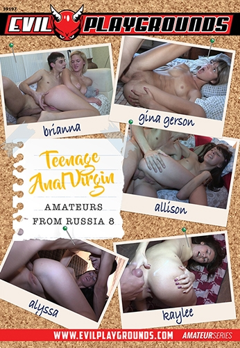 TeenageAnal - Alexy,Alina,Brianna,Gina Gerson,Niki - Teenage Anal Virgin Amateurs From Russia 8 (720p/HD)