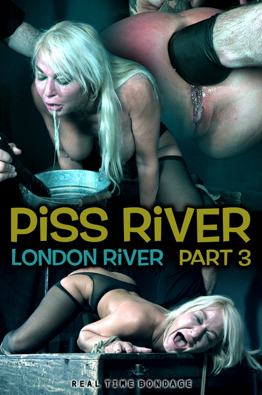 London River, Rocky Emerson ~ Piss River: Part 3 ~ RealTimeBondage ~ HD 720p