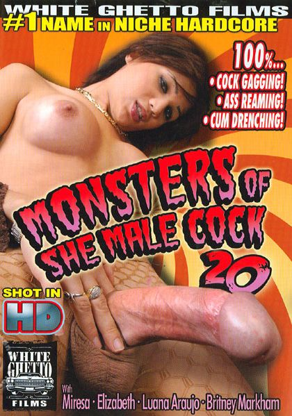 Monsters Of Shemale Cock 20 (2011)