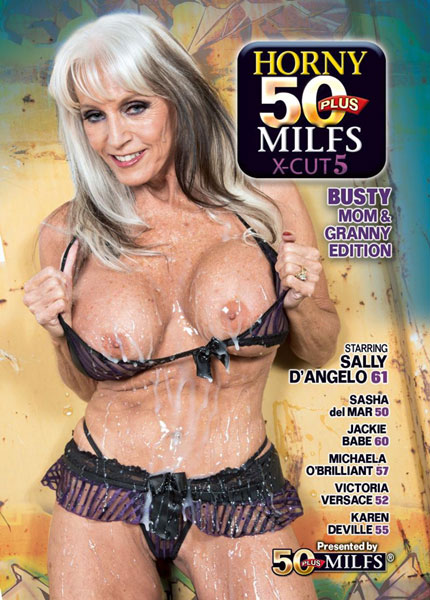 Horny 50 Plus MILFs X Cut 5 (2018)