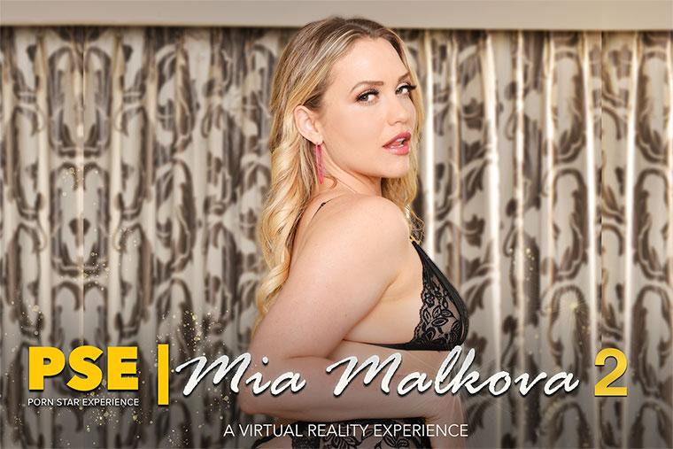 Mia Malkova: PSE (4K / 1440p / 2018) [NaughtyAmericaVR]