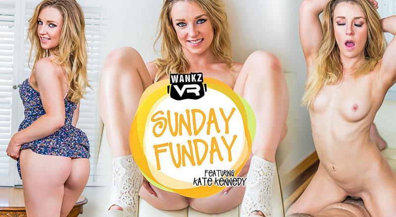 WankzVR: Sunday Funday - Kate Kennedy [2018] (FullHD 1600p)