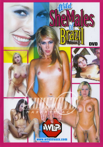 Wild SheMales Of Brazil 3 (2003)
