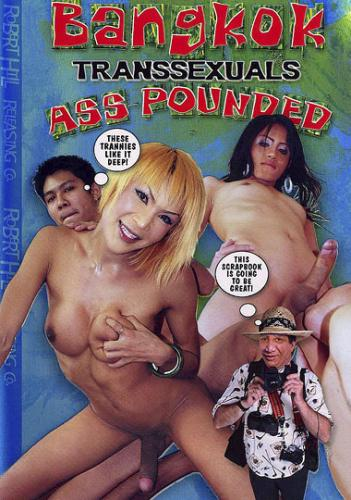 Bangkok Transsexuals Ass Pounded (2008)