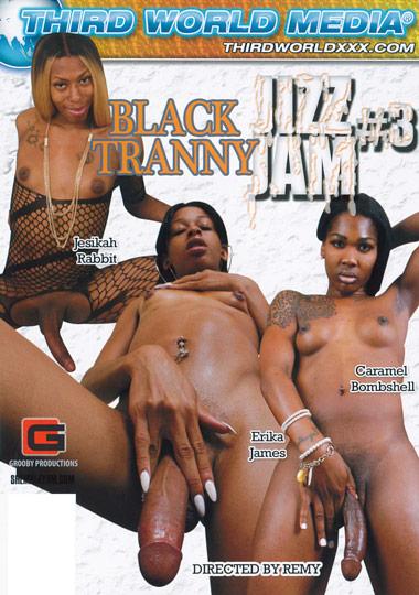Black Tranny Jizz Jam 3 (2014)