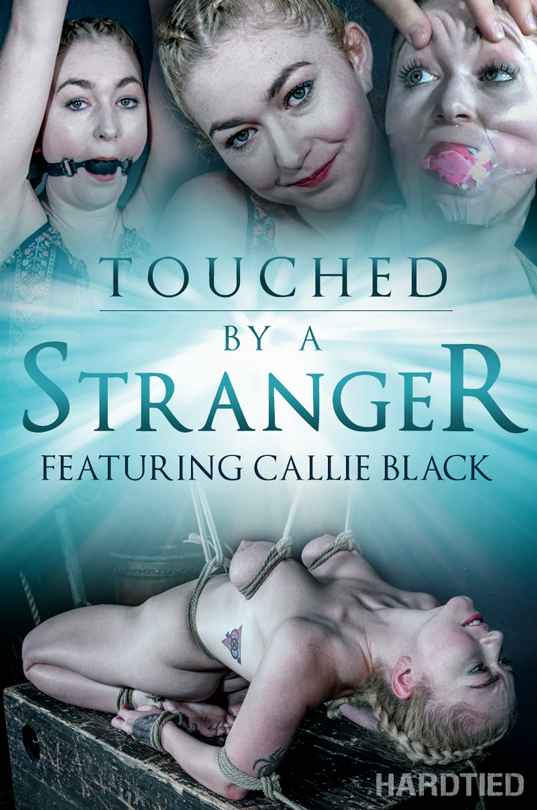 HardTied.com: Touched By A Stranger (Callie Black) - Bondage [HD 720p]