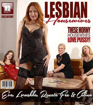 Calina, Eva Berger, Lorushka, Renata Fox - Lesbian housewives fooling around [FullHD, 1080p]