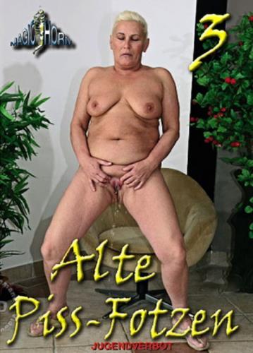 Juliette, Mary, Evelin, Martha, Mary-Ann - Alte Piss Fotzen 3 (2018/SD)