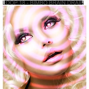 Hypnosis Loop 18 - Bimbo Brain Drain