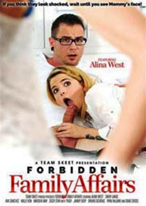 Forbidden Family Affairs [TeamSkeet]