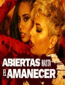 Amaranta Hank & Andreina DLux: Lesbianas Hasta El Amanecer