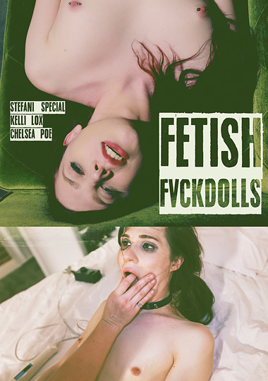 Fetish Fvckdolls (2016)