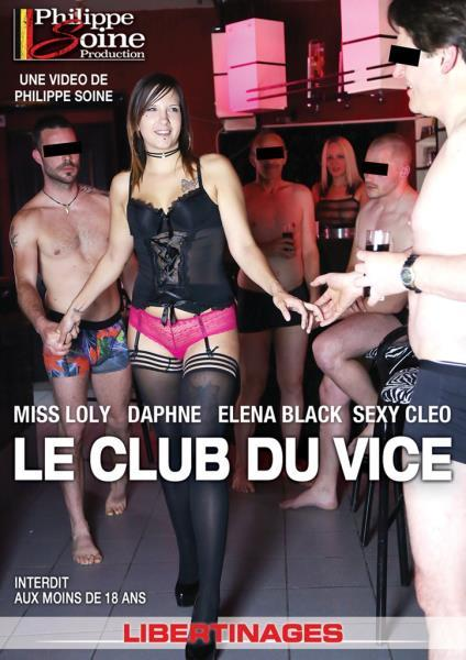 Philippe Soine Productions: Elena Black, Miss Loly,�Sexy Cleo, Daphnee - Le Club du Vice (2018/SD)