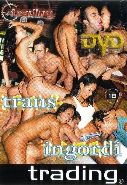 Trans ingordi (2008)