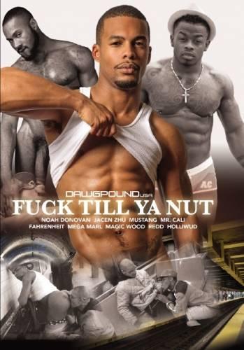 Fuck Till Ya Nut (2018)