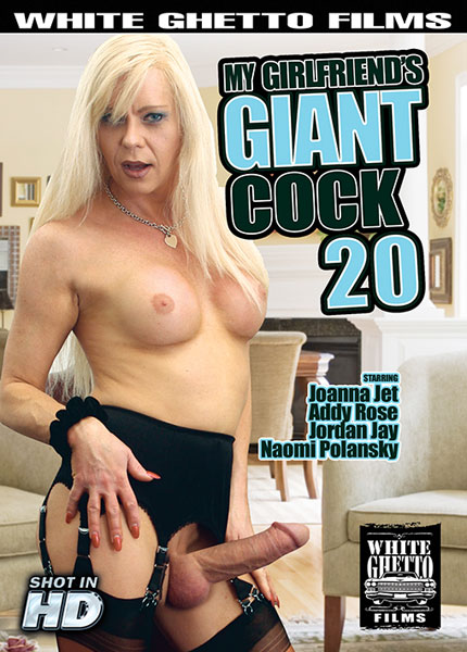 My Girlfriend's Giant Cock 20 (2017)