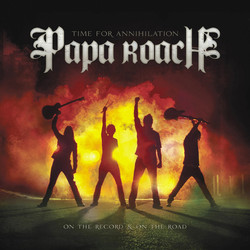 Papa Roach - Time For Annihilation...On The Record And On The Road (2010) .mp3 -128 Kbps