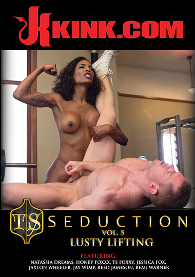 TS Seduction 5 - Lusty Lifting (2017)
