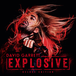 David Garrett, Royal Philharmonic Orchestra & Franck Van der Heijden - Explosive [Deluxe Edition 2CD] (2015) .mp3 -320 Kbps